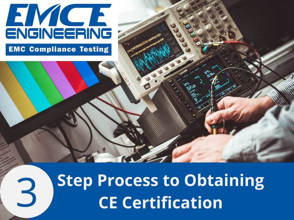 3 Step Process to Obtaining CE Certification - San Jose CA