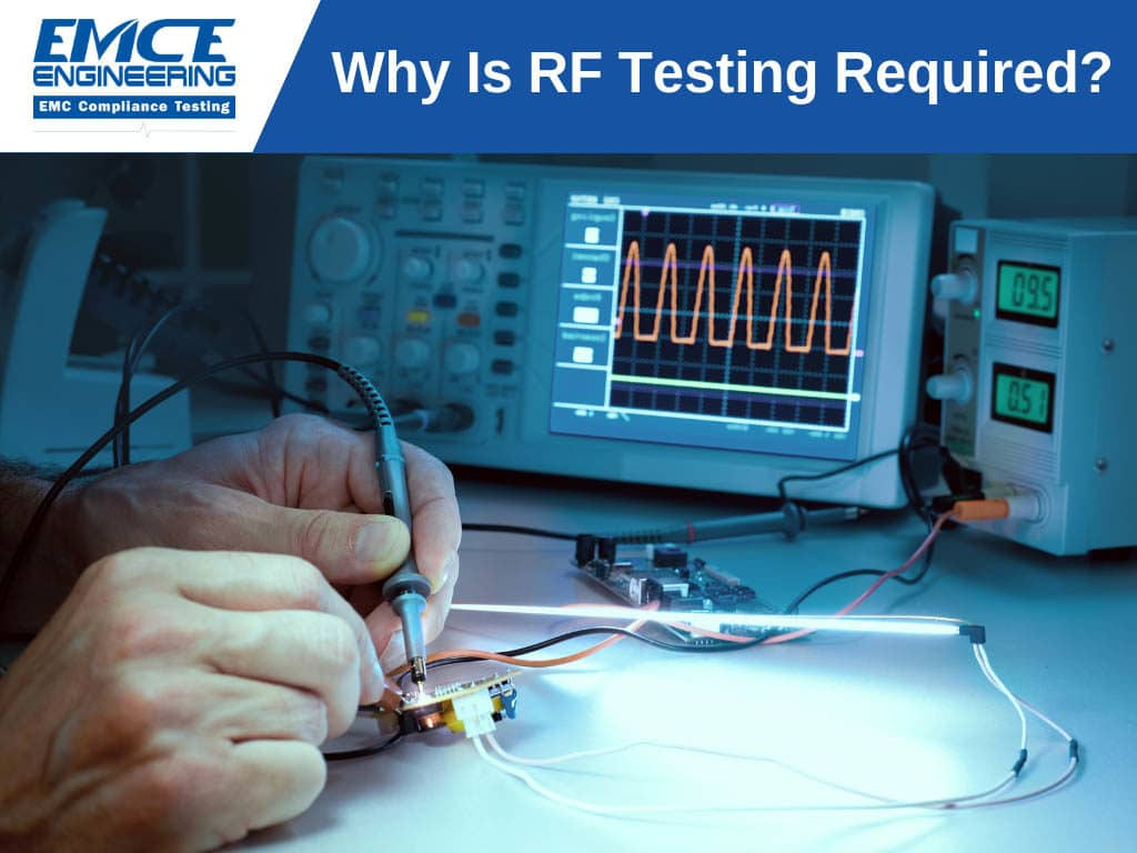 Why is RF Testing Required
